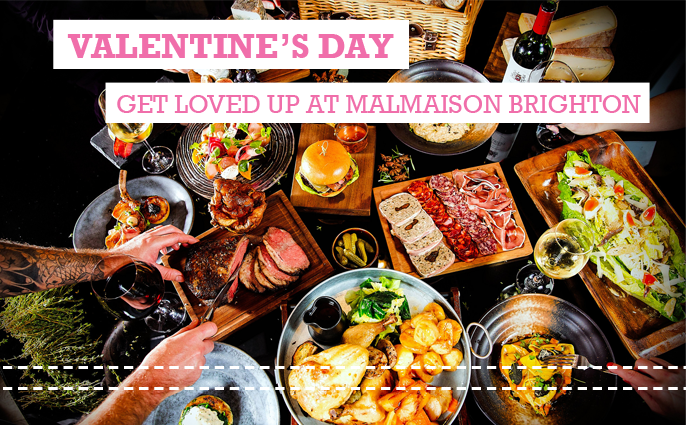Plates and boards of food with Valentine's Day: Get loved up at Malmaison Brighton in pink writing across the top