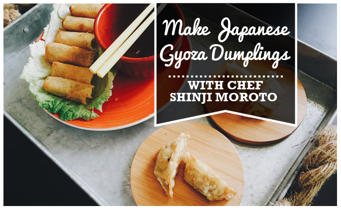 Make gyoza dumplings with chef Shinji Moroto